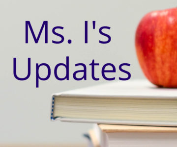 Ms. I's Vice-Principal Updates